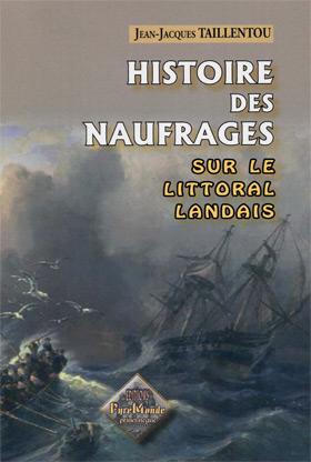 Histoire des naufrages sur le littoral Landais