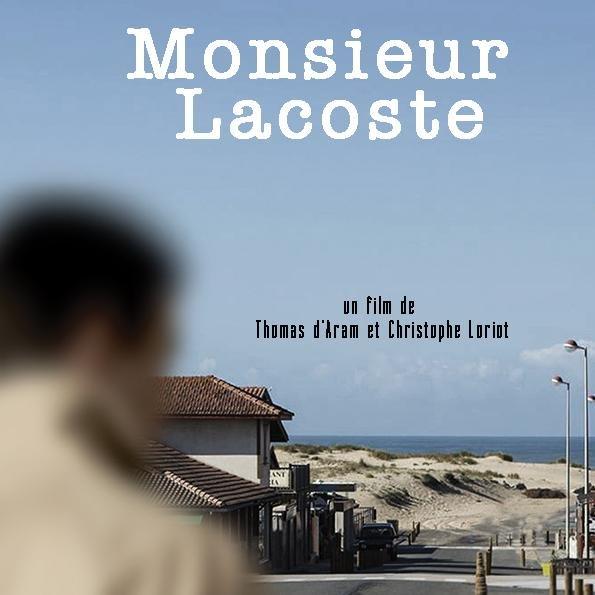 Mr Lacoste le Film par Thomas d'Aram et Christophe Loriat